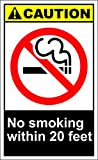 No Smoking Within 20 Feet Caution OSHA / ANSI Aluminum METAL Sign 9 in x 12 in