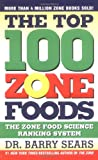The Top 100 Zone Foods, Barry Sears, 0060741856