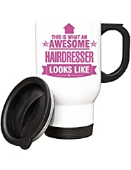 PINK This is what an AWESOME Hairdresser Looks like TRAVEL Mug - Gift idea work