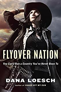 Book Cover: Flyover Nation: You Can't Run a Country You've Never Been To