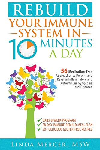 Rebuild Your Immune System in 10 Minutes a Day