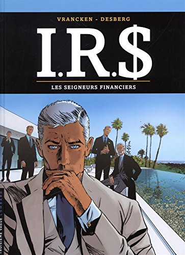 Price comparison product image IRS,  Tome 19 : Les seigneurs financiers