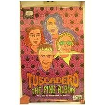 Tuscadero Poster The Pink Album
