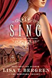 Sing: A Novel of Colorado (The Homeward Trilogy Book 2)