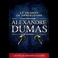 Le Vicomte de Bragelonne - Annoté (La collection Alexandre Dumas t. 3) (French Edition)