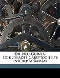 Die Neu-Guinea-Schildkröte Carettochelys Insculpta Ramsay, Wilhelm G. Walther, 1149339845