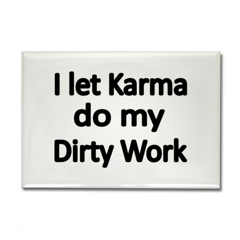 I let Karma do my Dirty Work