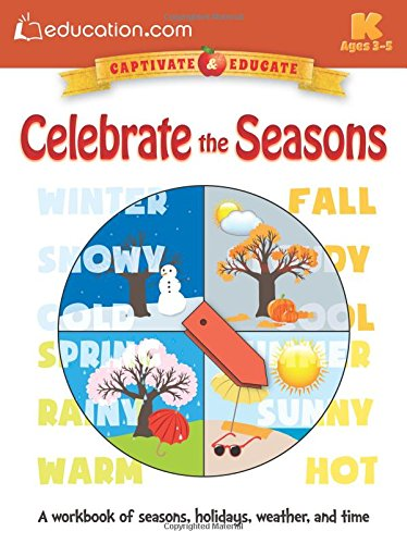 Celebrate the Seasons: A workbook of seasons, holidays,