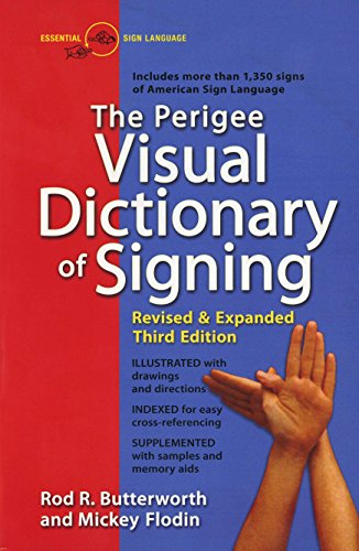 ictionary of Signing: Revised & Expanded Third Edition ()