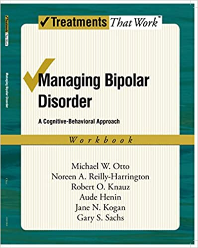 Managing Bipolar Disorder: A Cognitive Behavior Treatment Program ...