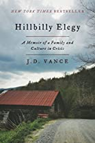 Read Hillbilly Elegy: A Memoir of a Family and Culture in Crisis [Z.I.P]
