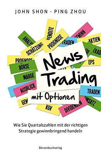 Newstrading mit Optionen: Wie Sie Quartalszahlen mit der richtigen Strategie gewinnbringend handeln