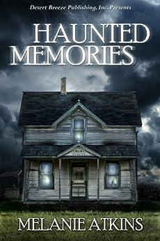 Haunted Memories by [Atkins, Melanie]