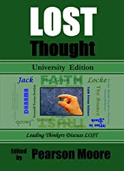 LOST Thought University Edition: Leading Thinkers Discuss LOST