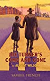 Joe Turner's Come and Gone (A Play)