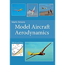 Model Aircraft Aerodynamics, 5th Revised Edition