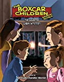 The Haunted Cabin Mystery (The Boxcar Children Graphic Novels)