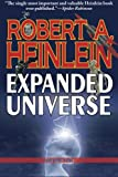 Robert Heinlein's Expanded Universe: Volume One