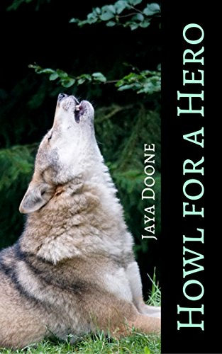 Howl for a Hero: A Short Shifter Romance