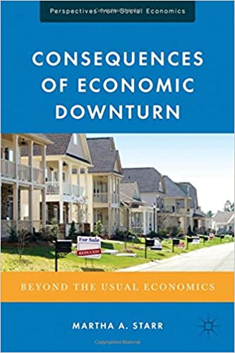 Consequences of Economic Downturn: Beyond the Usual Economics (Perspectives from Social Economics)