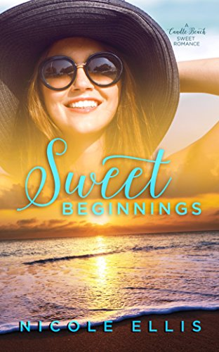 Sweet beginnings a candle beach sweet romance book 1 kindle sweet beginnings a candle beach sweet romance book 1 by ellis fandeluxe Images