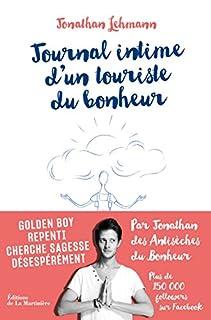 Journal intime d'un touriste du bonheur, Lehmann, Jonathan
