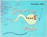 """Afficher """"Le parcours de Paulo"""""""