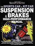 How to Build & Modify Sportscar & Kitcar Suspension & Brakes: For Road & Track - Revised & Updated 2nd Edition