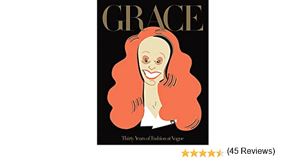 Grace. Thirty Of Fashion At Vogue: THIRTY YEARS OF FASHION AT ...