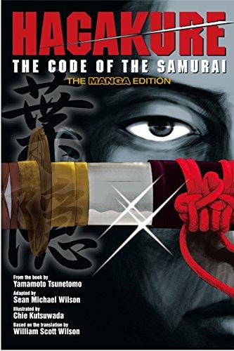 Hagakure: The Code of the Samurai (The Manga Edition) by Yamamoto Tsunetomo