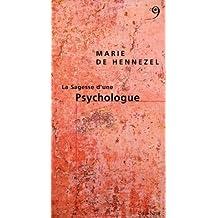Sagesse d'une psychologue (La)