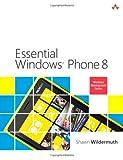 Essential Windows Phone 8, Shawn Wildermuth, 032190494X