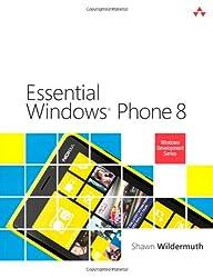 Essential Windows Phone 8 (Microsoft Windows Development)
