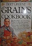 The Grains Cookbook, Bert Greene, 0894806106