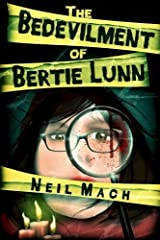 The Bedevilment of Bertie Lunn Paperback