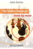 Sicilian Taimanov: Move by Move