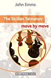 Sicilian Taimanov: Move By Move-John Emms