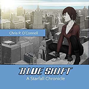 Blue Shift: A Starfall Chronicle Audiobook