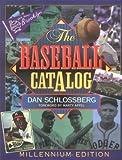 Baseball Catalog, Dan Schlossberg, 0824604261