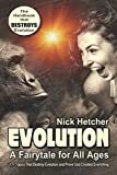 EVOLUTION: A Fairytale for All Ages: Charlie Was