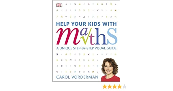 Help Your Kids with Maths: Carol Vorderman: 9781405322461: Amazon ...