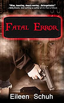 Fatal Error (BackTracker Book 2) by [Schuh, Eileen]