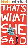 That's What She Said (Kindle Single)