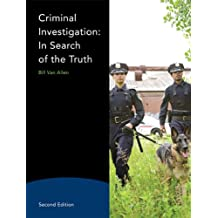 Criminal Investigation: In Search of the Truth (2nd Edition)