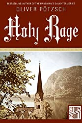 Holy Rage (A Short Story)