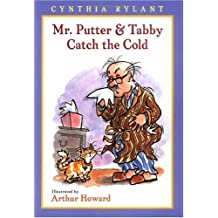 Mr. Putter & Tabby Catch the Cold