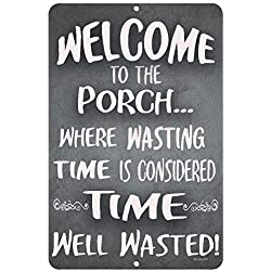 Dyenamic Art Welcome to The Porch Metal Sign Porch Sign Patio Sign