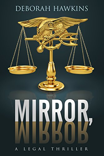 Mirror, Mirror, A Legal Thriller cover