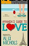 Amanda's Guide to Love (Bistro La Bohème)