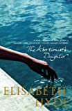 Front cover for the book The Abortionist's Daughter by Elisabeth Hyde